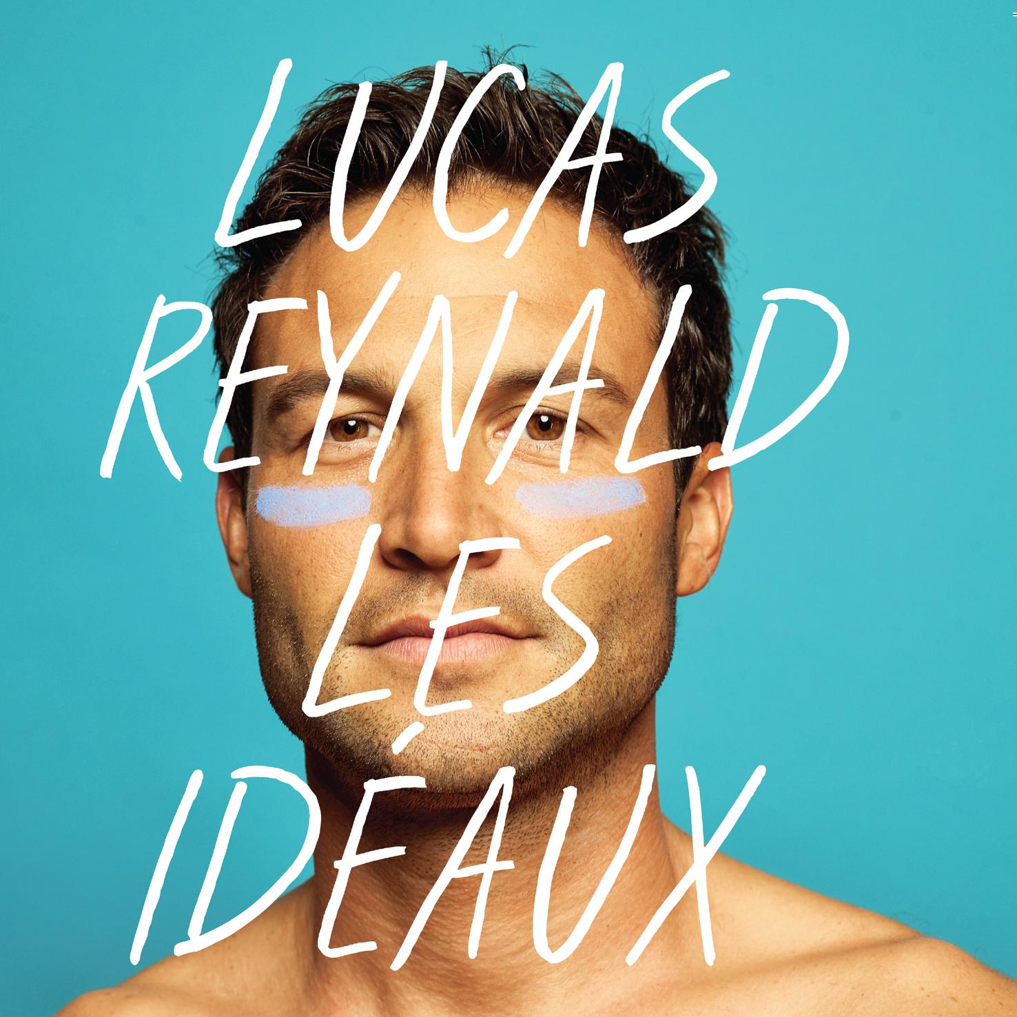 Lucas Reynald Les idéaux
